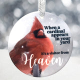 Memorial Cardinal Christmas Ornament - When a Cardinal Appears in Your Yard It's a Visitor from Heaven - Round Ceramic Disk with Sublimation Printing