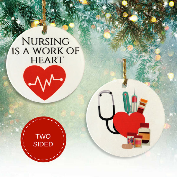Nurse Christmas Ornament - Nursing is a Work Of Heart with Heartbeat Design