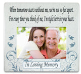 When Tomorrow Starts Without Me Ceramic Memorial Picture Frame(2319)