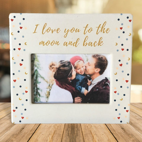 "I Love You To the Moon and Back Picture Frame -  4"" X 6"" Photo Opening - Love Plaque"