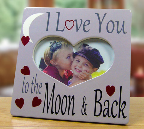 I Love You to the Moon and Back Picture Frame