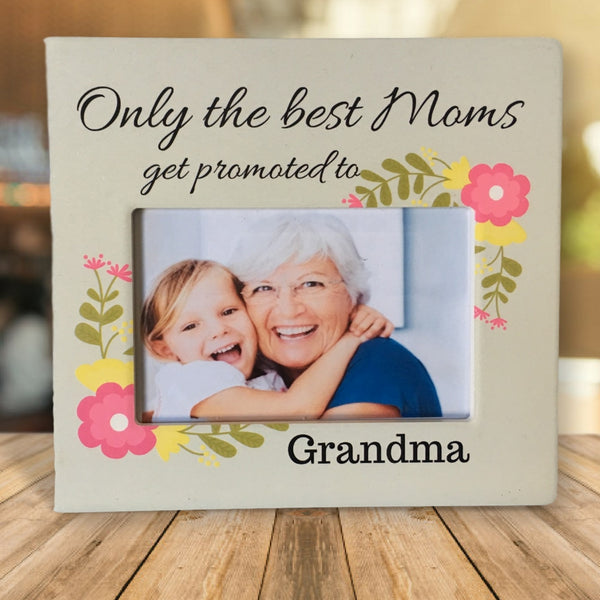 Only the Best Moms - Banberry Designs Picture Frame for Grandma - Mother's Day Gift For Grandmother