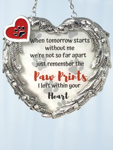 Pet Memorial Suncatcher - When Tomorrow Starts Without Me Paw Prints on My Heart Sentiment - Silver Metal Angel Wings Sun Catcher