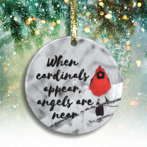 Memorial Cardinal Ornament - When Cardinals Appear, Angels are Near Saying - Winter Cardinal Remembrance Ornament