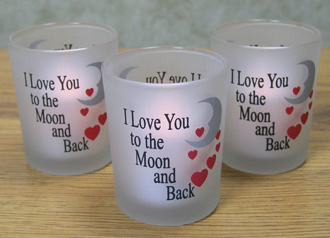 I Love You to the Moon & Back Frosted Glass Votive Candle Holders(6058)