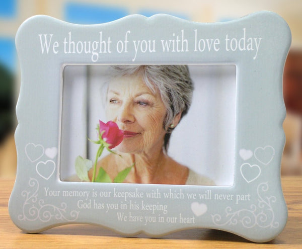 Memorial Frame - We Thought of You with Love Today
