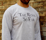 The Road So Far Long Sleeve T-Shirt, Supernatural Fandom Shirt. Unisex Sizing.