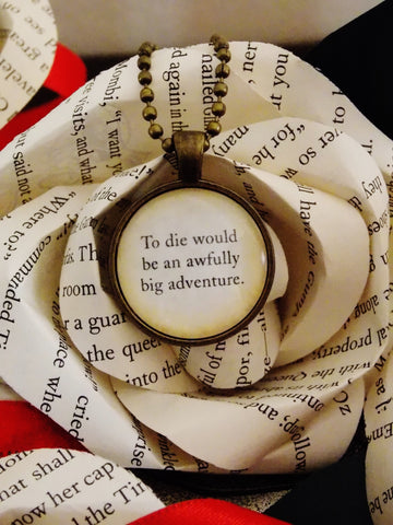 Peter Pan Quote Necklace. To Die Would Be An Awfully Big Adventure. 18 Inch Chain.