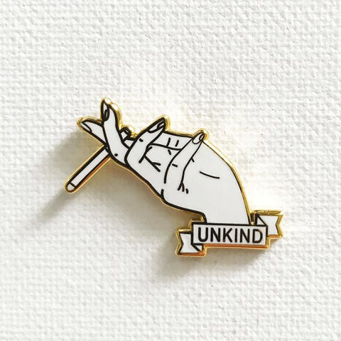Unkind Pin