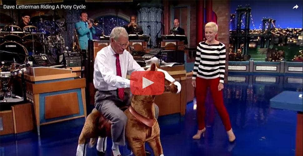 David Letterman Riding a PonyCycle