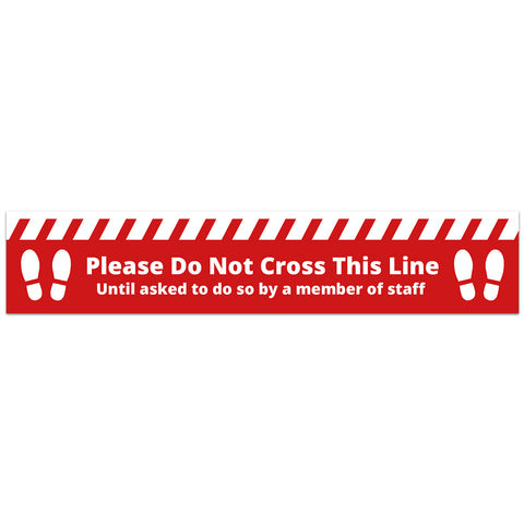 COVID SECURE - FLOOR GRAPHICS - PLEASE DO NOT CROSS (10 Pack)
