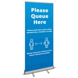COVID SECURE ROLL UP BANNER -PLEASE QUEUE HERE
