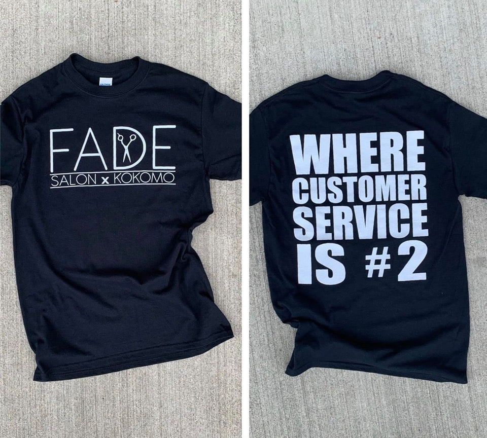 Fade Customer Service T-shirt