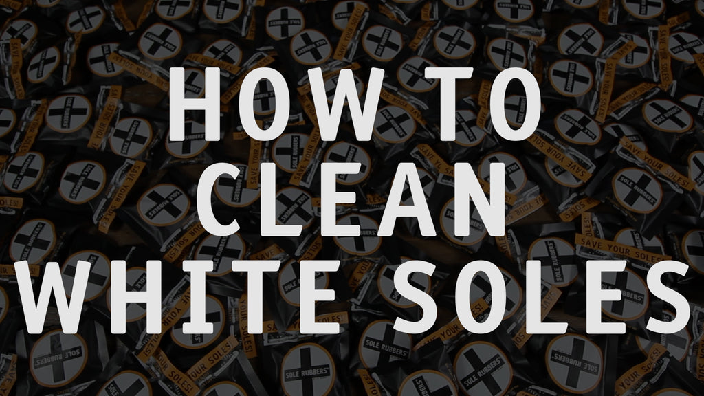 How to Clean White Soles