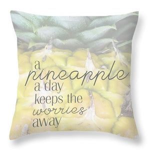 A Pineapple A Day - Throw Pillow