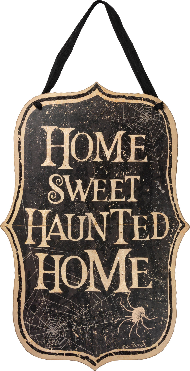 Haunted Home Sign