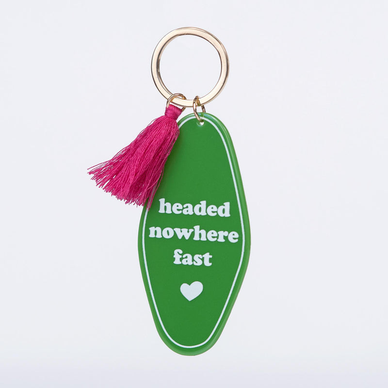 Headed Nowhere Fast Keychain