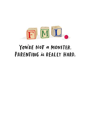 Not a Monster Parenting Card