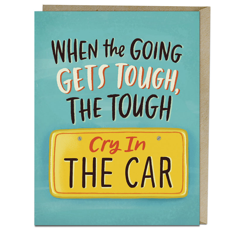 Cry in the Car Card