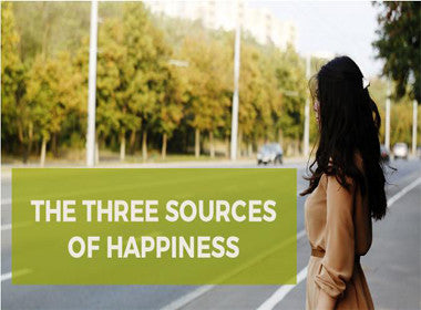 How You Can Use the 3 Sources of Happiness to Live a Happier Life