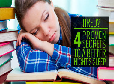 The 4 Most Effective Secrets for Getting More and Better Sleep