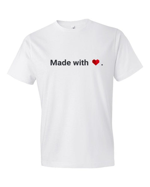 Made with Love Tee