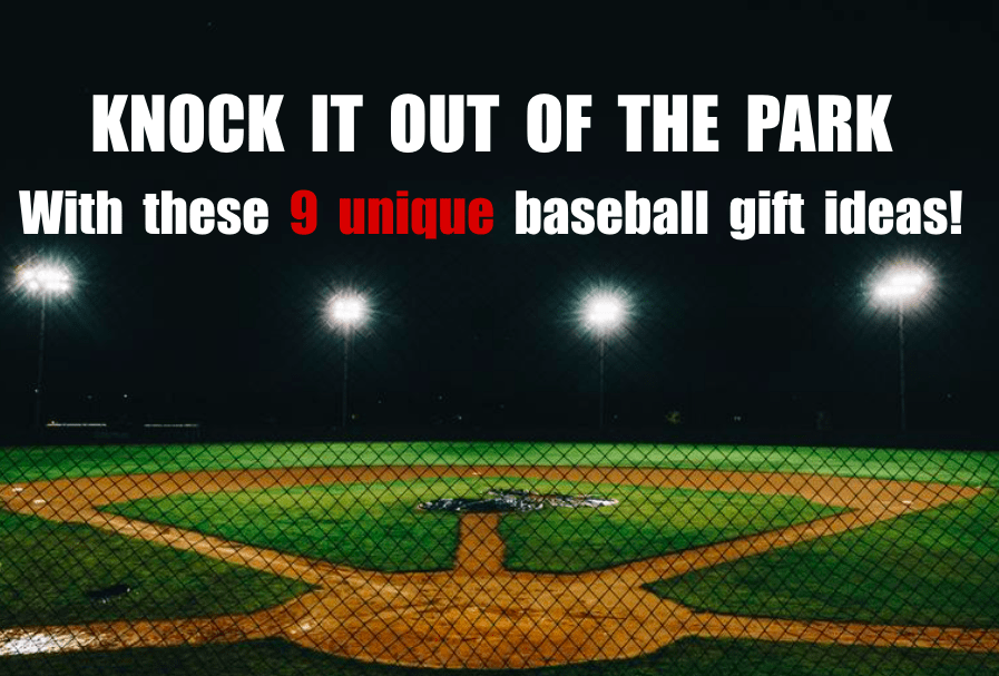 Top 9 Gifts for Baseball Fans