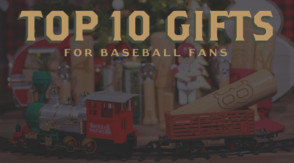 Top 10 Gifts for Baseball Fans: A Baseball Gift Guide for the Fanatic in Your Life