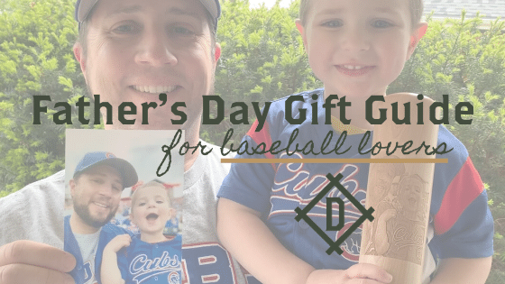 Father's Day Gift Guide | Top 6 Gifts for a Baseball Dad