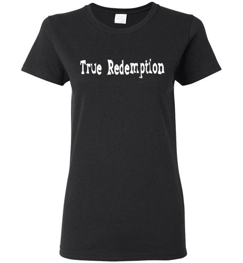 True Redemption Ladies