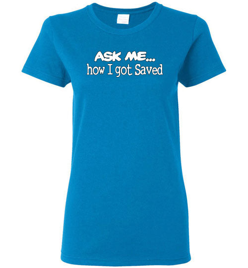 Ask Me Ladies T