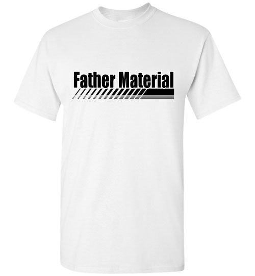 Father Material - The TeaShirt Co.