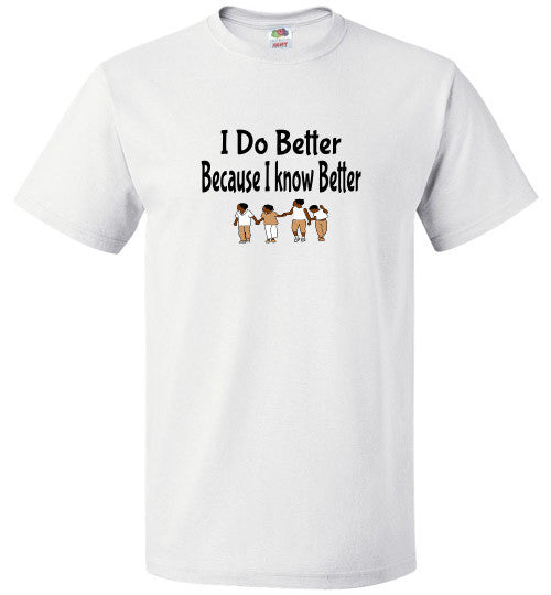 Know Better - The TeaShirt Co.