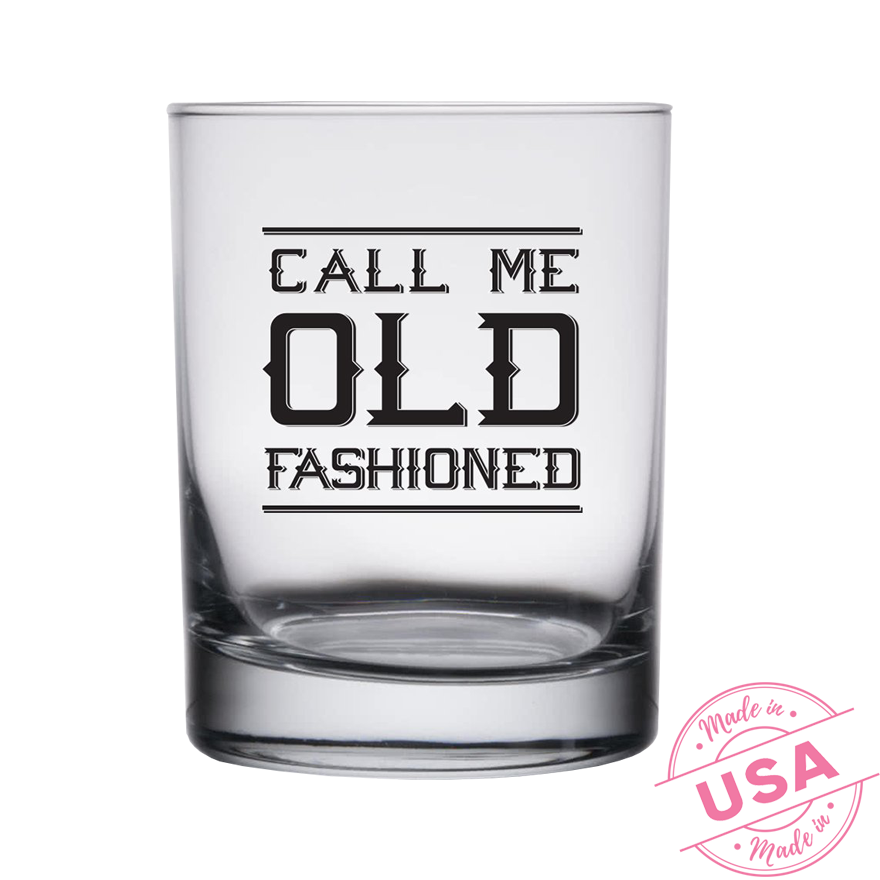 Highball Whiskey Glasses Call Me Old Fashioned Make Mine A