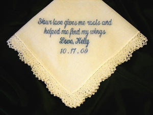 Mother of Bride hanky, Personalized wedding gift, love gives me roots 15S