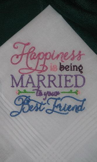 Wedding handkerchief Happiness is being Married to your Best Friend 182