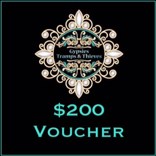 $200 Gift Voucher - Gypsies, Tramps & Thieves. Hervey Bay 4655. https://gypsies-tramps-thieves.myshopify.com/products/200-gift-voucher