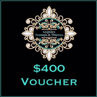 $400 Gift Voucher - Gypsies, Tramps & Thieves. Hervey Bay 4655. https://gypsies-tramps-thieves.myshopify.com/products/400-gift-voucher