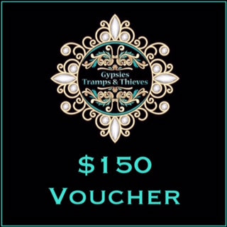 $150 Gift Voucher - Gypsies, Tramps & Thieves. Hervey Bay 4655. https://gypsies-tramps-thieves.myshopify.com/products/150-gift-voucher