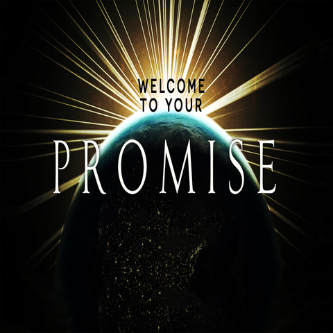 Welcome To Your Promise