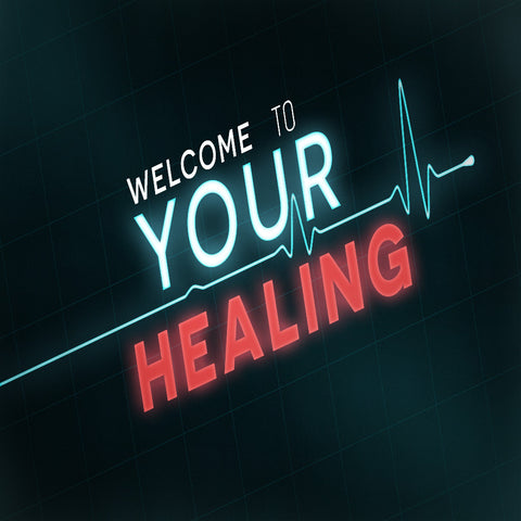 Welcome To Your Healing