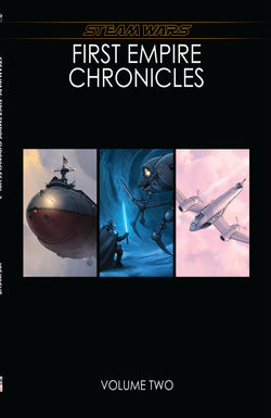 Steam Wars: Chronicles Vol. 2