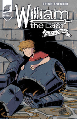 William The Last Vol. 2 Fight and Flight TPB