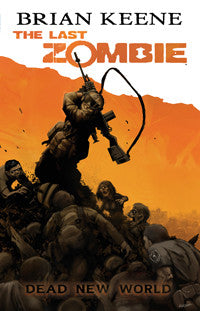 The Last Zombie: Dead New World TPB