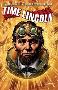 Time Lincoln: Fate of the Union TPB