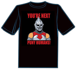 You're Next, Puny Humans T-shirt