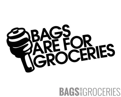 Bags are for Groceries Sticker