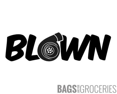 Blown Sticker