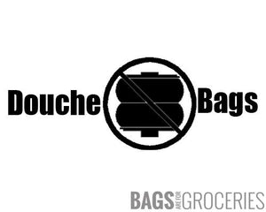 Douche Bags Sticker