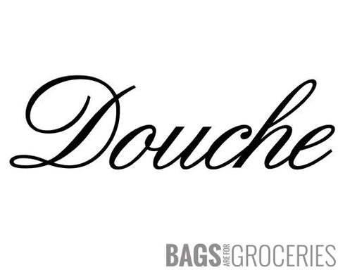 Douche Sticker